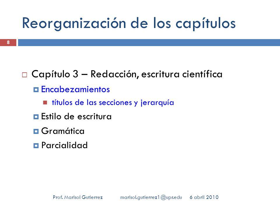 Reorganización de los capítulos 6 abril 2010Prof.