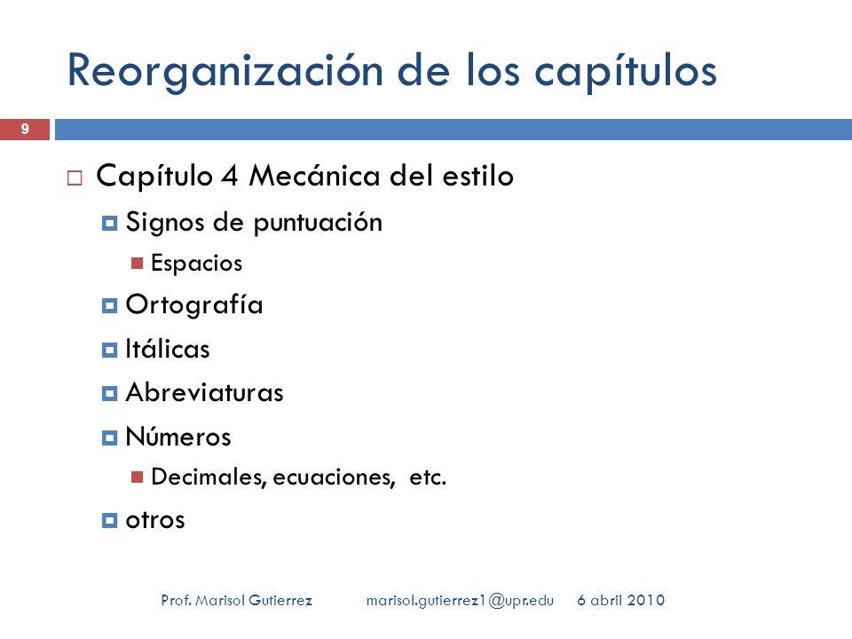 Formatos electrónicos Que hay de nuevo… 6 abril 2010 30 Prof.