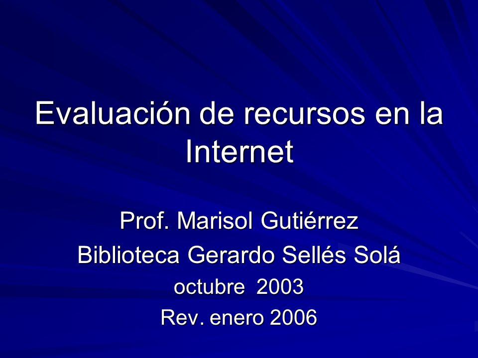 Evaluación de recursos en la Internet Prof.