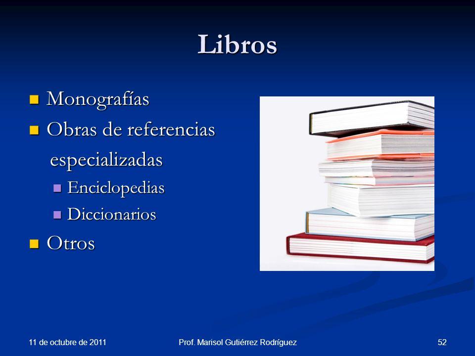 Libros Monografías Monografías Obras de referencias Obras de referencias especializadas especializadas Enciclopedias Enciclopedias Diccionarios Diccio