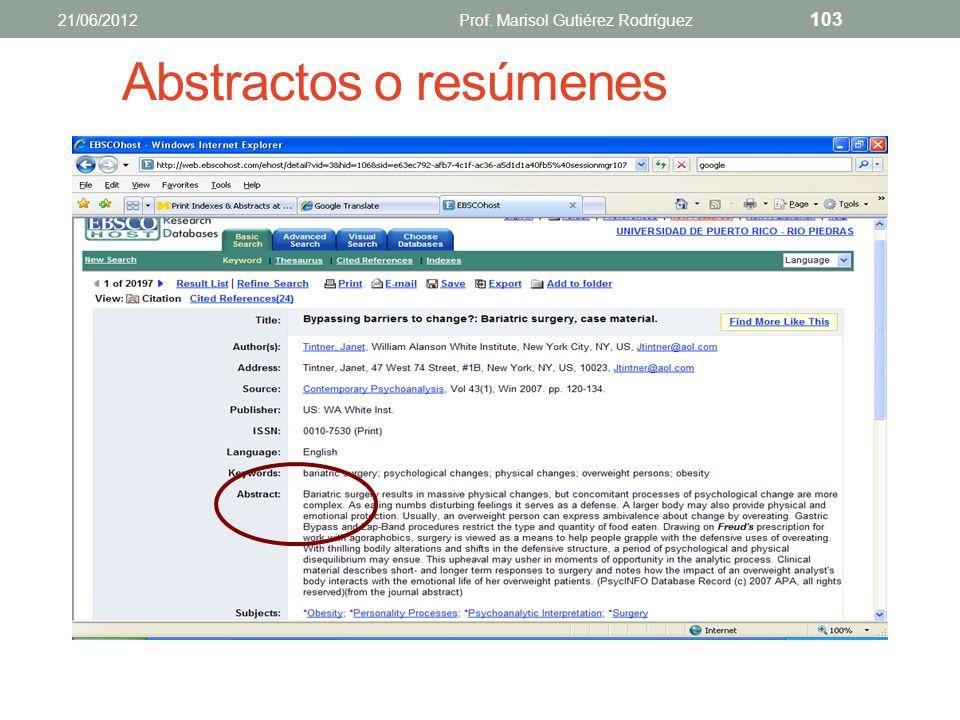 Bibliográfica 21/06/2012Prof. Marisol Gutiérez Rodríguez 102