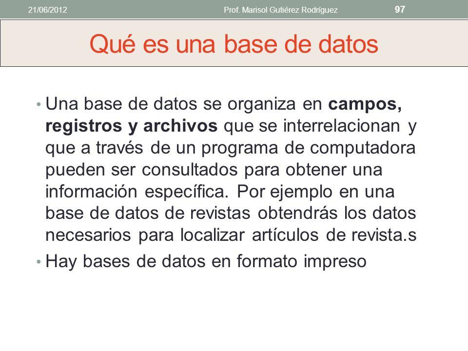 HERRAMIENTAS DE BÚSQUEDA Video : Searching the Internet 21/06/2012Prof. Marisol Gutiérez Rodríguez 96