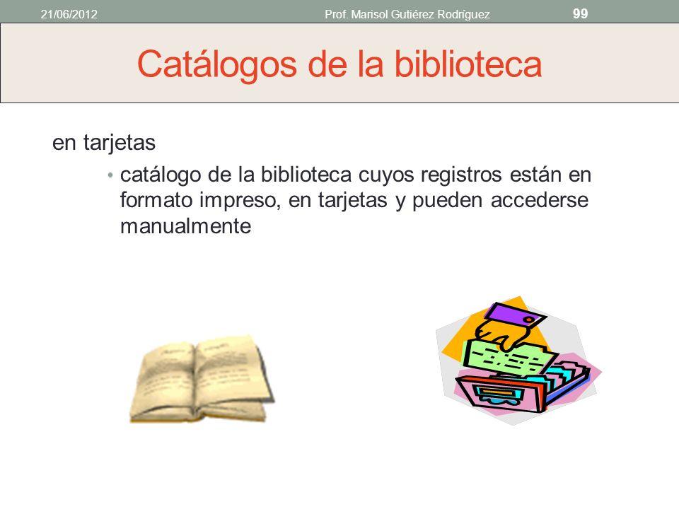 Catálogos de la biblioteca en línea catálogo de la biblioteca cuyos registros están en formato electrónico y pueden accederse por una computadora una