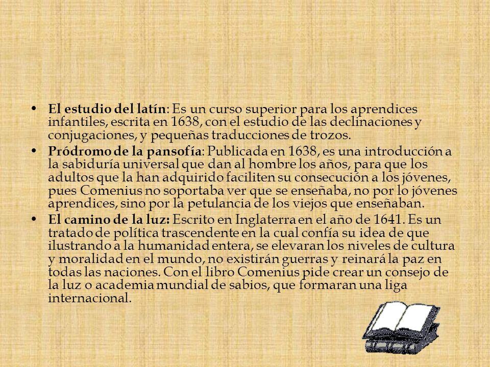 El estudio del latín : Es un curso superior para los aprendices infantiles, escrita en 1638, con el estudio de las declinaciones y conjugaciones, y pe
