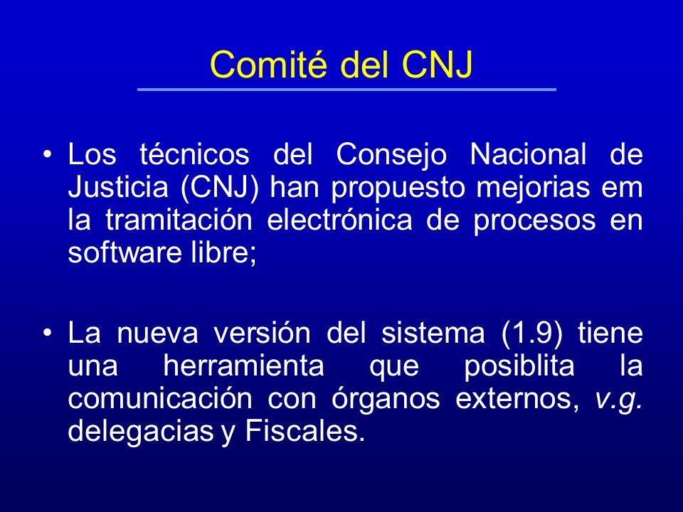 Comité del CNJ Los técnicos del Consejo Nacional de Justicia (CNJ) han propuesto mejorias em la tramitación electrónica de procesos en software libre;