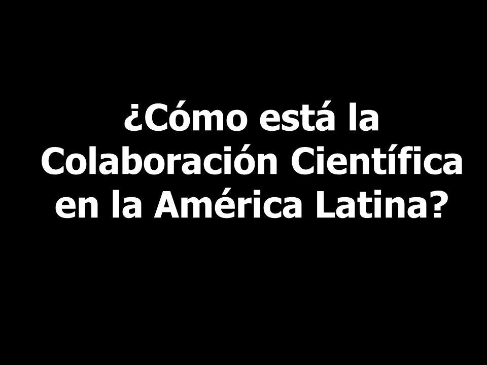 ¿Cómo está la Colaboración Científica en la América Latina?