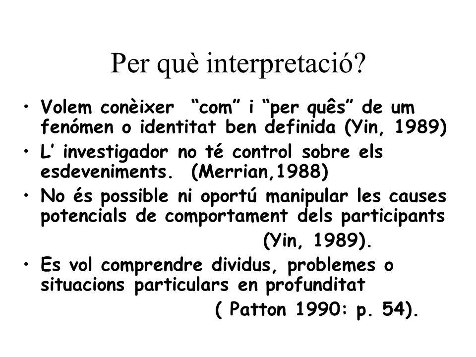 Per què interpretació.