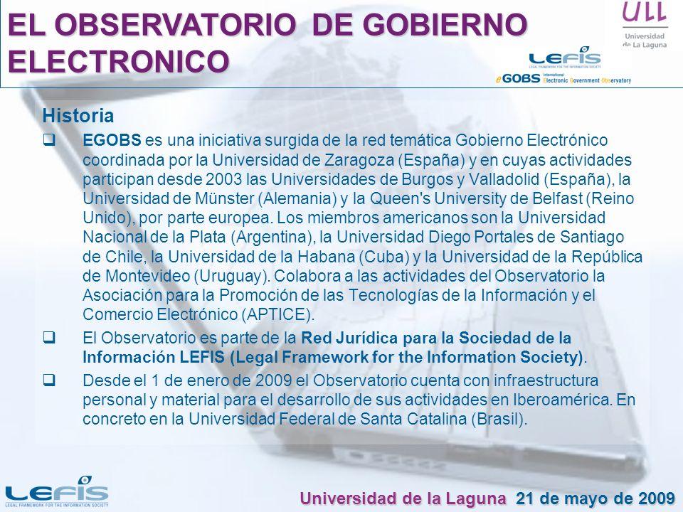 Historia EGOBS es una iniciativa surgida de la red temática Gobierno Electrónico coordinada por la Universidad de Zaragoza (España) y en cuyas activid