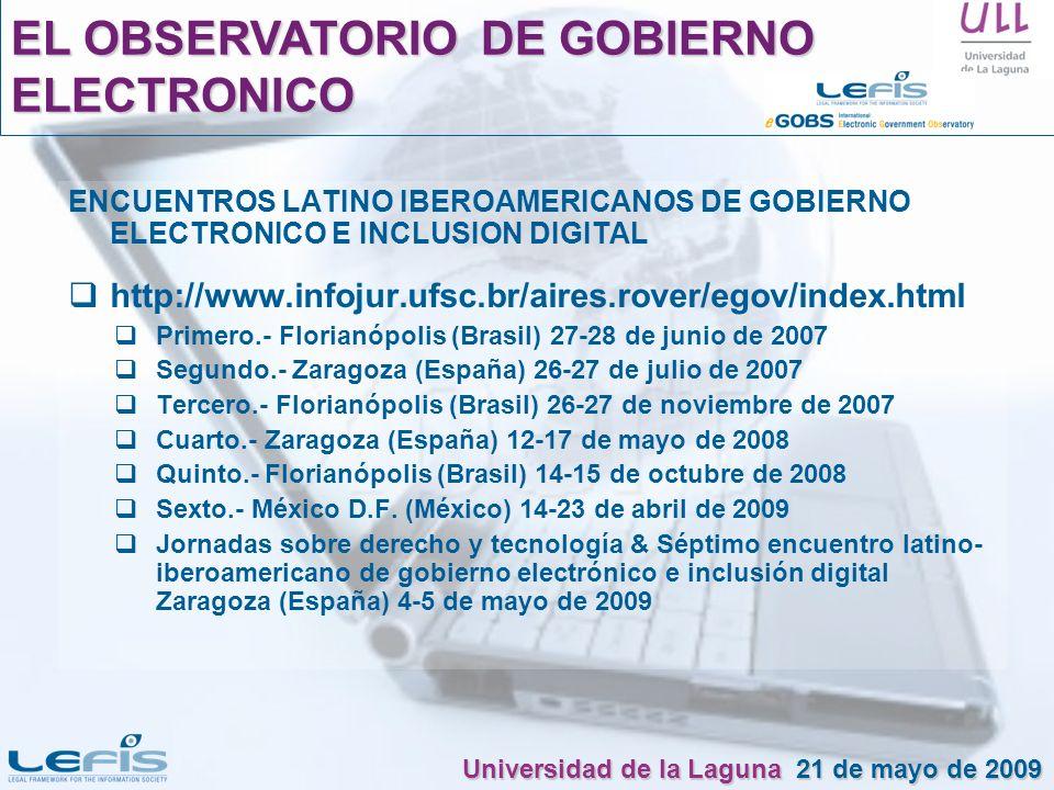 ENCUENTROS LATINO IBEROAMERICANOS DE GOBIERNO ELECTRONICO E INCLUSION DIGITAL http://www.infojur.ufsc.br/aires.rover/egov/index.html Primero.- Florian