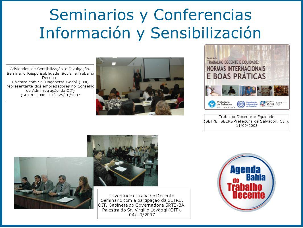 Atividades de Sensibilização e Divulgação. Seminário Responsabilidade Social e Trabalho Decente. Palestra com Sr. Dagoberto Godoi (CNI, representante