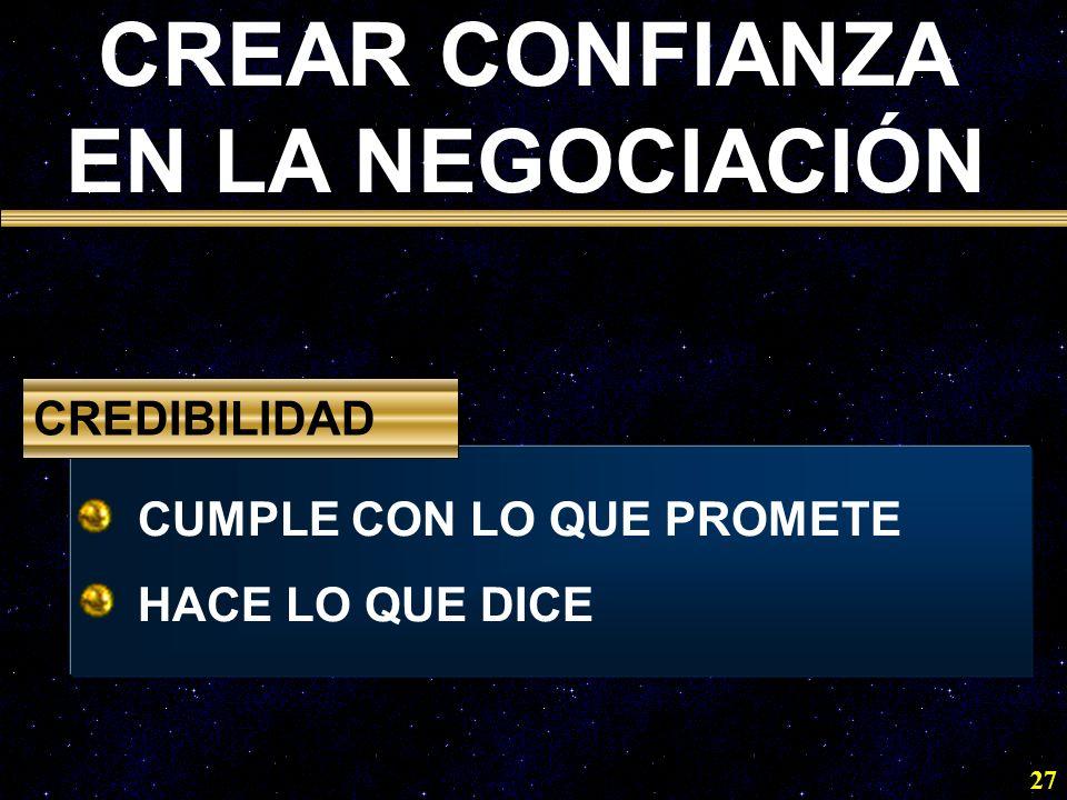 27 CUMPLE CON LO QUE PROMETE HACE LO QUE DICE CREDIBILIDAD CREAR CONFIANZA EN LA NEGOCIACIÓN