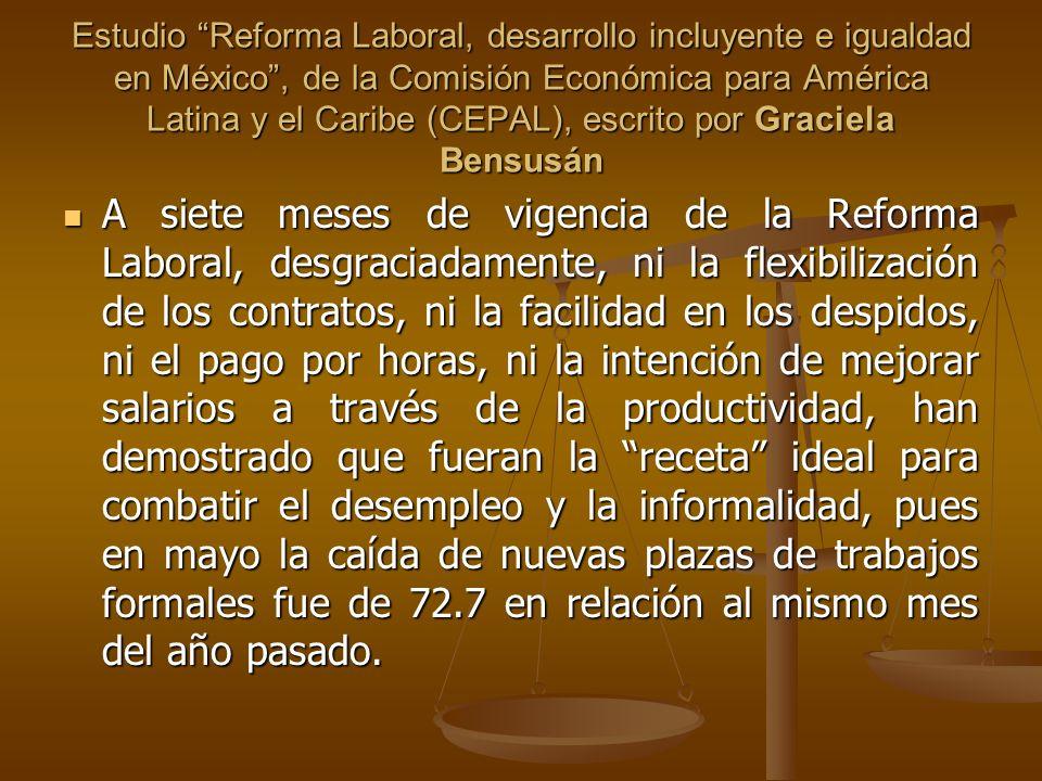 Estudio Reforma Laboral, desarrollo incluyente e igualdad en México, de la Comisión Económica para América Latina y el Caribe (CEPAL), escrito por Gra