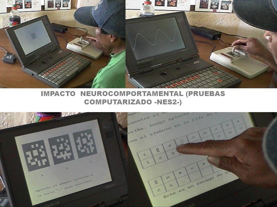 IMPACTO NEUROCOMPORTAMENTAL (PRUEBAS COMPUTARIZADO -NES2-)