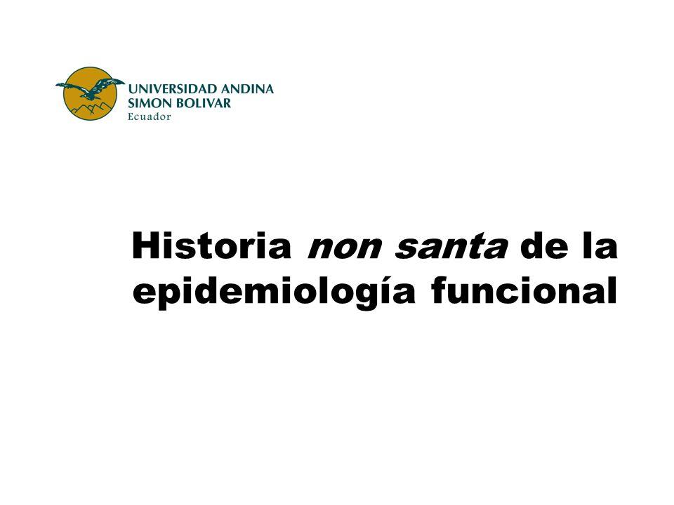 Historia non santa de la epidemiología funcional