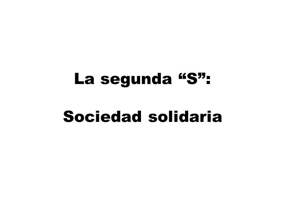La segunda S: Sociedad solidaria