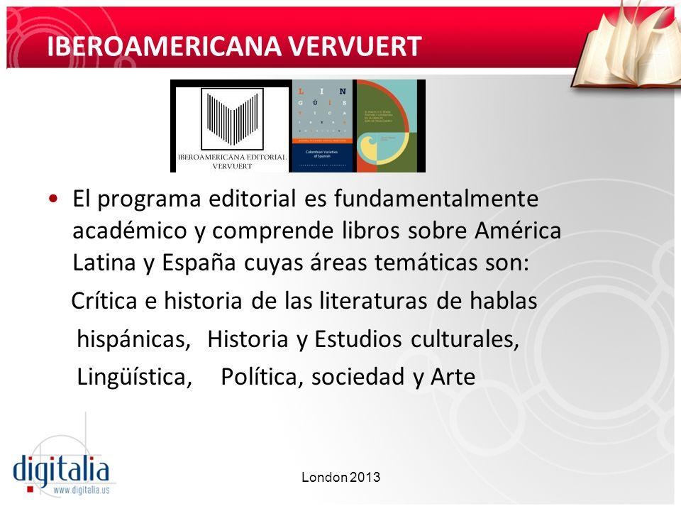 IBEROAMERICANA VERVUERT El programa editorial es fundamentalmente académico y comprende libros sobre América Latina y España cuyas áreas temáticas son