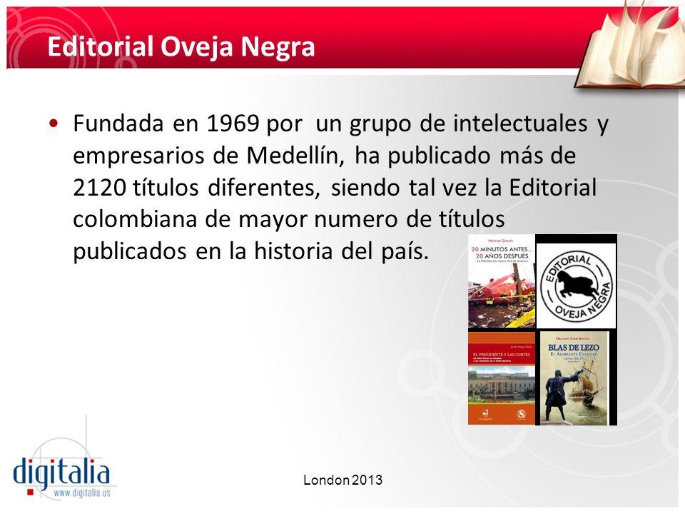 Editorial Oveja Negra Fundada en 1969 por un grupo de intelectuales y empresarios de Medellín, ha publicado más de 2120 títulos diferentes, siendo tal