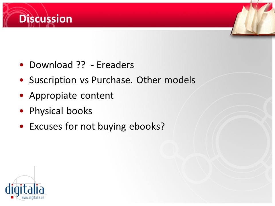Discussion Download ?? - Ereaders Suscription vs Purchase. Other models Appropiate content Physical books Excuses for not buying ebooks?