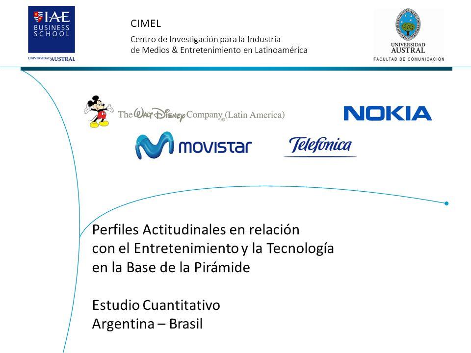 CIMEL Centro de Investigación para la Industria de Medios & Entretenimiento en Latinoamérica Perfiles Actitudinales en relación con el Entretenimiento