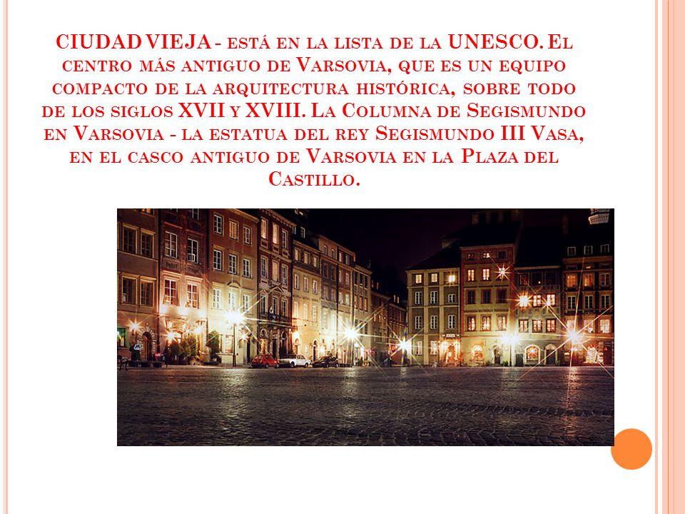 CIUDAD VIEJA - ESTÁ EN LA LISTA DE LA UNESCO.