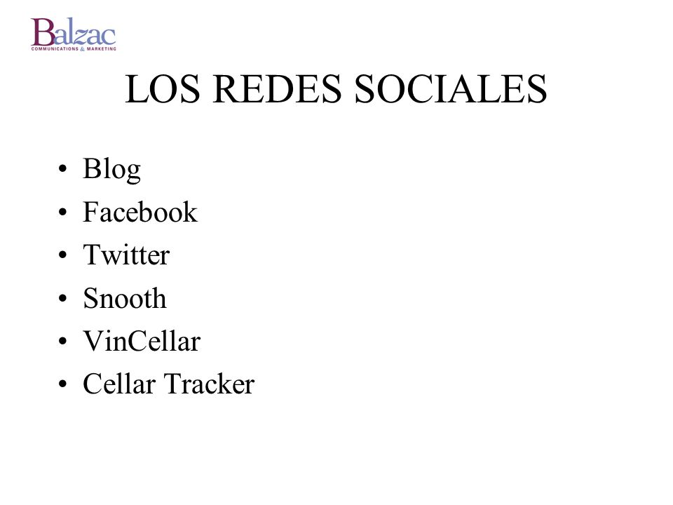 LOS REDES SOCIALES Blog Facebook Twitter Snooth VinCellar Cellar Tracker