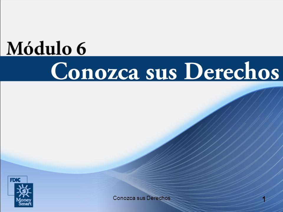 2 Presentaciones Presentación de los instructores y de los participantes Descripción general del módulo Conozca sus Derechos