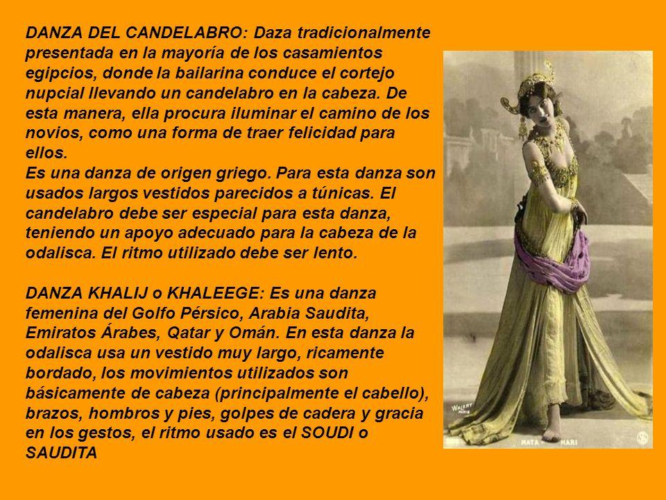 DANZA DEL CANDELABRO: Daza tradicionalmente presentada en la mayoría de los casamientos egipcios, donde la bailarina conduce el cortejo nupcial llevan