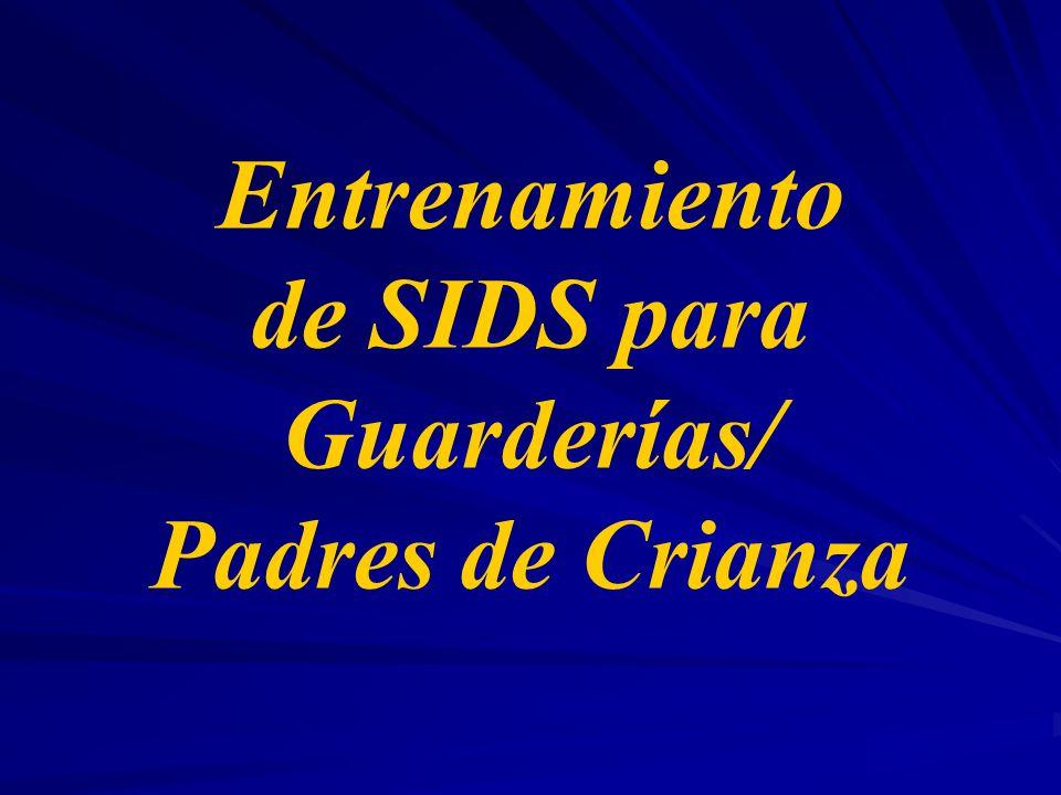 Necesidades Programas de educación y capacitación de SIDS en forma regular y continua para grupos específicos, incluyendo guarderías infantiles.