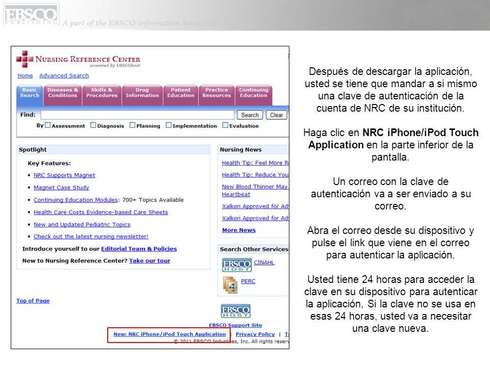 En la pantalla de inicio de aplicación de EBSCOhost, usted puede: Configurar las categorias que usted quiere que sean buscadas en la aplicación de NRC.