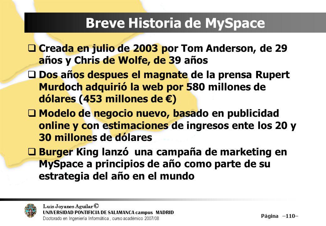 Luis Joyanes Aguilar © UNIVERSIDAD PONTIFICIA DE SALAMANCA campus MADRID Doctorado en Ingeniería Informática, curso académico 2007/08 Página –110– Bre