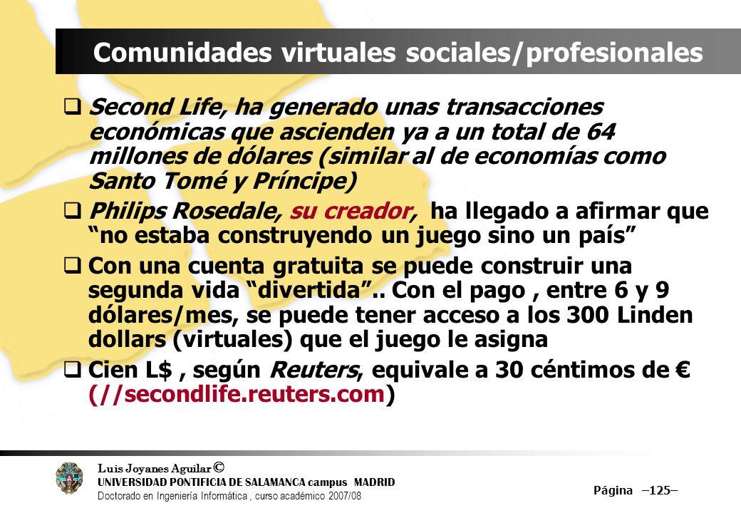Luis Joyanes Aguilar © UNIVERSIDAD PONTIFICIA DE SALAMANCA campus MADRID Doctorado en Ingeniería Informática, curso académico 2007/08 Página –125– Com