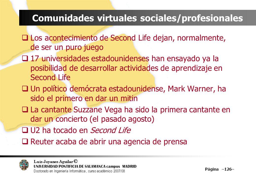 Luis Joyanes Aguilar © UNIVERSIDAD PONTIFICIA DE SALAMANCA campus MADRID Doctorado en Ingeniería Informática, curso académico 2007/08 Página –126– Com