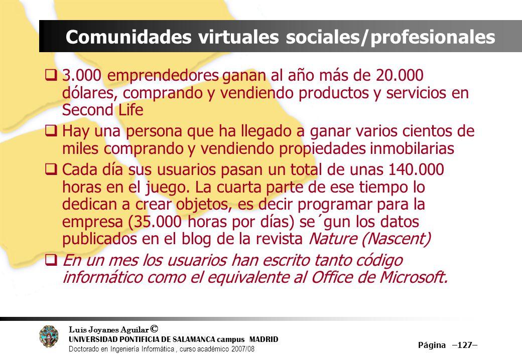 Luis Joyanes Aguilar © UNIVERSIDAD PONTIFICIA DE SALAMANCA campus MADRID Doctorado en Ingeniería Informática, curso académico 2007/08 Página –127– Com