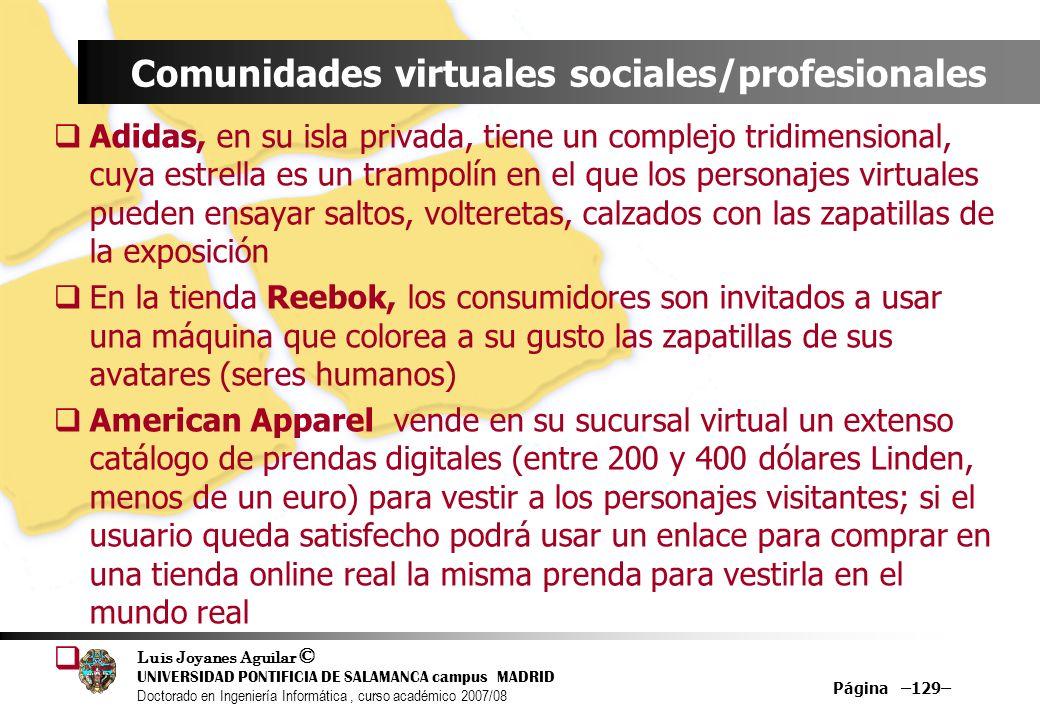 Luis Joyanes Aguilar © UNIVERSIDAD PONTIFICIA DE SALAMANCA campus MADRID Doctorado en Ingeniería Informática, curso académico 2007/08 Página –129– Com