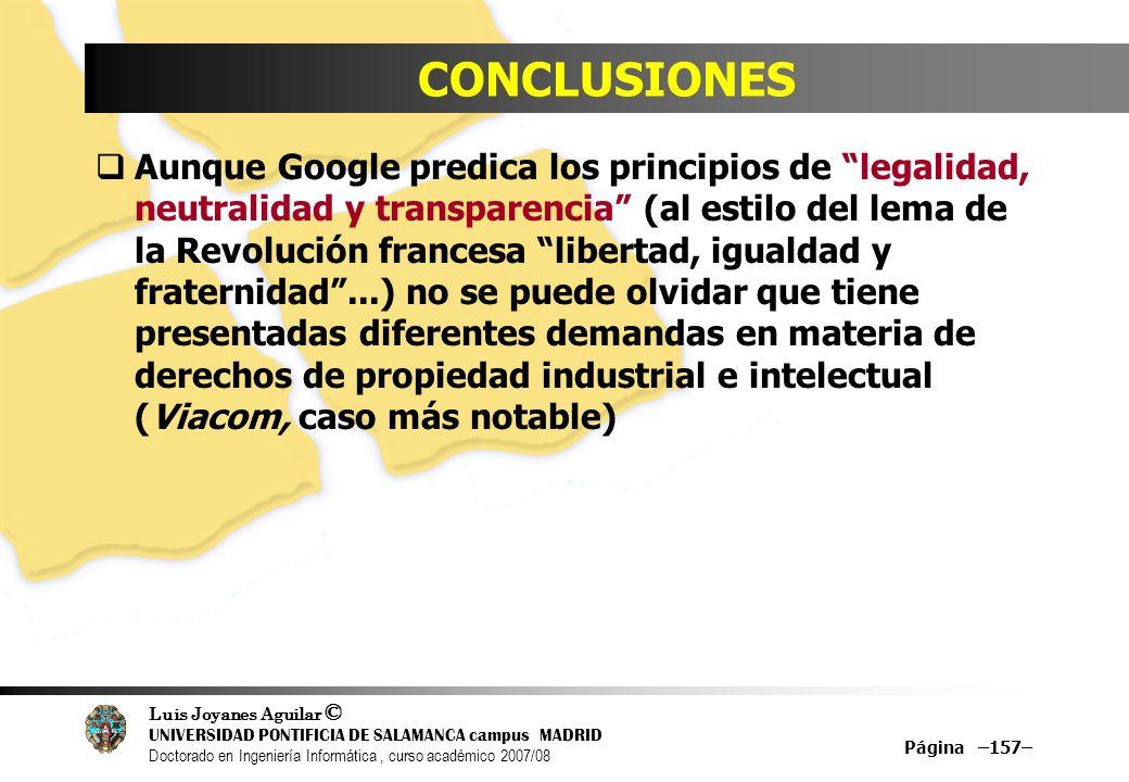 Luis Joyanes Aguilar © UNIVERSIDAD PONTIFICIA DE SALAMANCA campus MADRID Doctorado en Ingeniería Informática, curso académico 2007/08 Página –157– CON