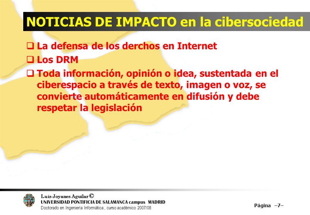 Luis Joyanes Aguilar © UNIVERSIDAD PONTIFICIA DE SALAMANCA campus MADRID Doctorado en Ingeniería Informática, curso académico 2007/08 NOTICIAS DE IMPA