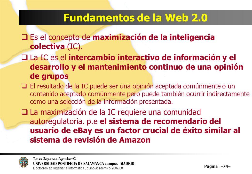 Luis Joyanes Aguilar © UNIVERSIDAD PONTIFICIA DE SALAMANCA campus MADRID Doctorado en Ingeniería Informática, curso académico 2007/08 Página –74– Fund