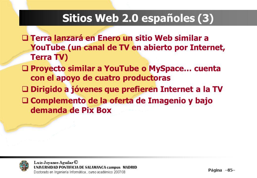 Luis Joyanes Aguilar © UNIVERSIDAD PONTIFICIA DE SALAMANCA campus MADRID Doctorado en Ingeniería Informática, curso académico 2007/08 Página –85– Siti