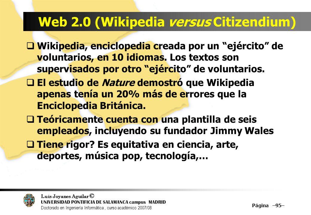 Luis Joyanes Aguilar © UNIVERSIDAD PONTIFICIA DE SALAMANCA campus MADRID Doctorado en Ingeniería Informática, curso académico 2007/08 Página –95– Web
