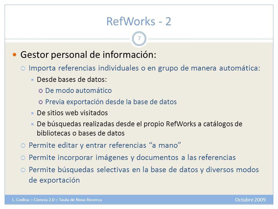RefWorks - 2 Gestor personal de información: Importa referencias individuales o en grupo de manera automática: Desde bases de datos: De modo automátic