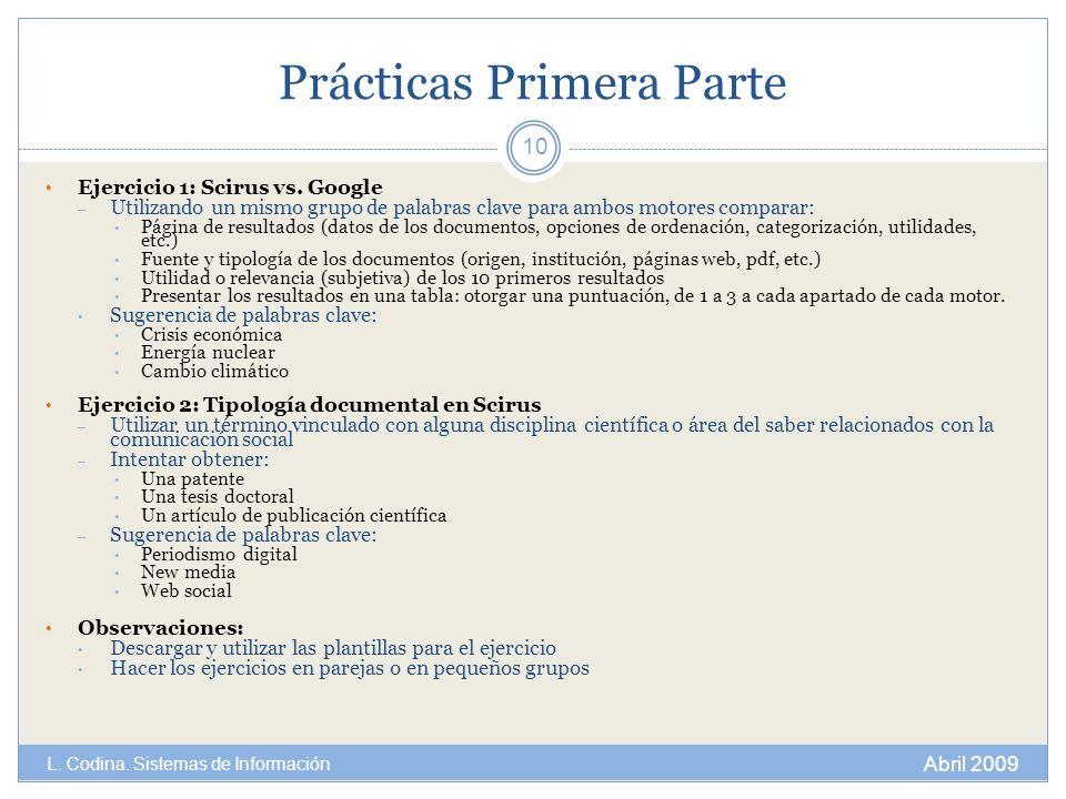 Prácticas Primera Parte Ejercicio 1: Scirus vs. Google – Utilizando un mismo grupo de palabras clave para ambos motores comparar: Página de resultados