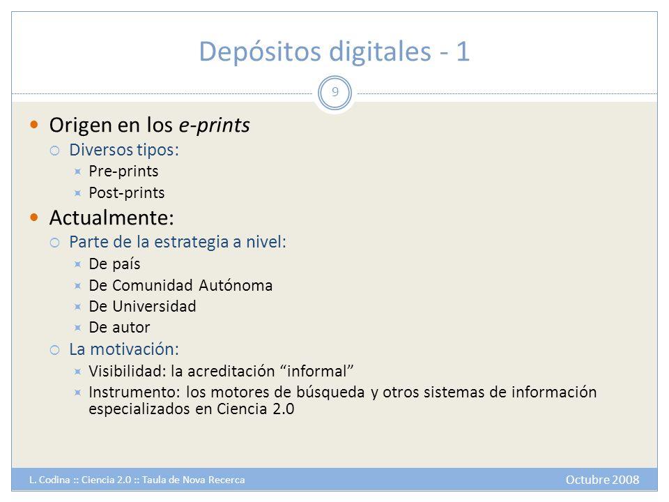 Depósitos digitales - 1 Origen en los e-prints Diversos tipos: Pre-prints Post-prints Actualmente: Parte de la estrategia a nivel: De país De Comunida
