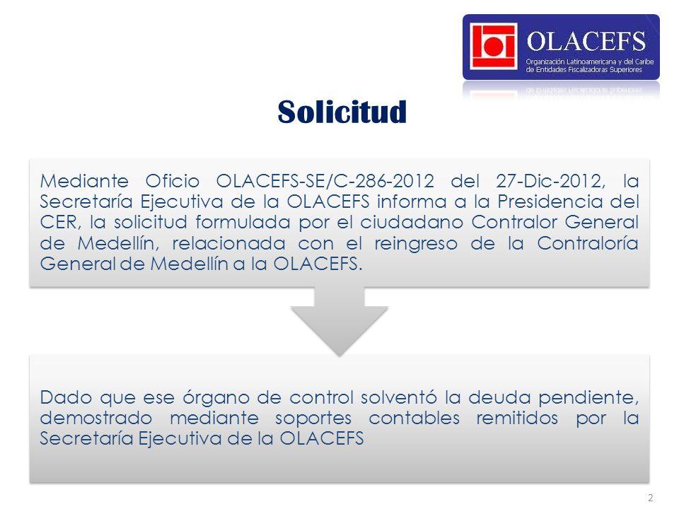 Dado que ese órgano de control solventó la deuda pendiente, demostrado mediante soportes contables remitidos por la Secretaría Ejecutiva de la OLACEFS