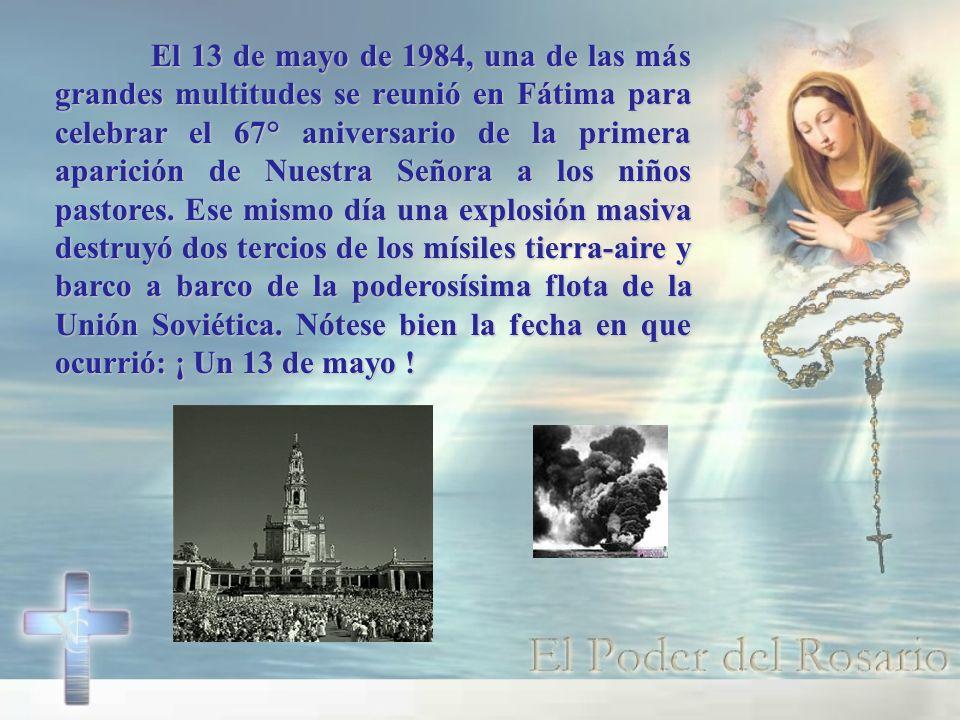 El 13 de mayo de 1984, una de las más grandes multitudes se reunió en Fátima para celebrar el 67° aniversario de la primera aparición de Nuestra Señor