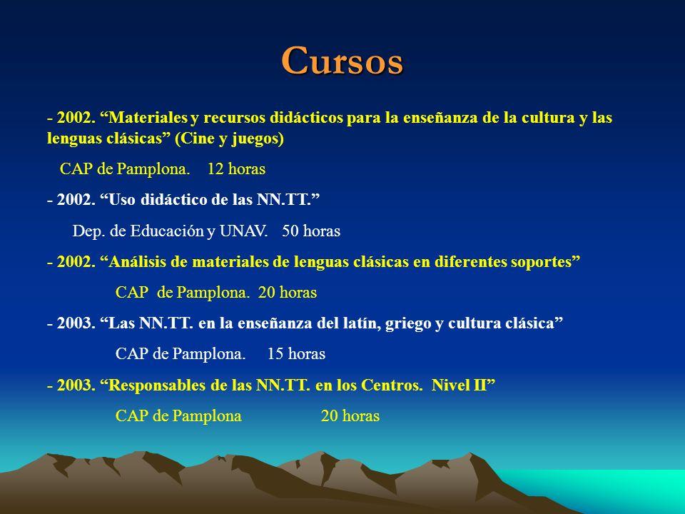 Cursos - 2002. Materiales y recursos didácticos para la enseñanza de la cultura y las lenguas clásicas (Cine y juegos) CAP de Pamplona. 12 horas - 200
