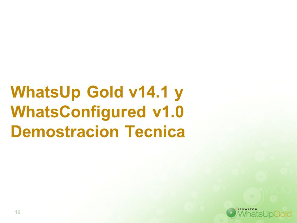 16 WhatsUp Gold v14.1 y WhatsConfigured v1.0 Demostracion Tecnica