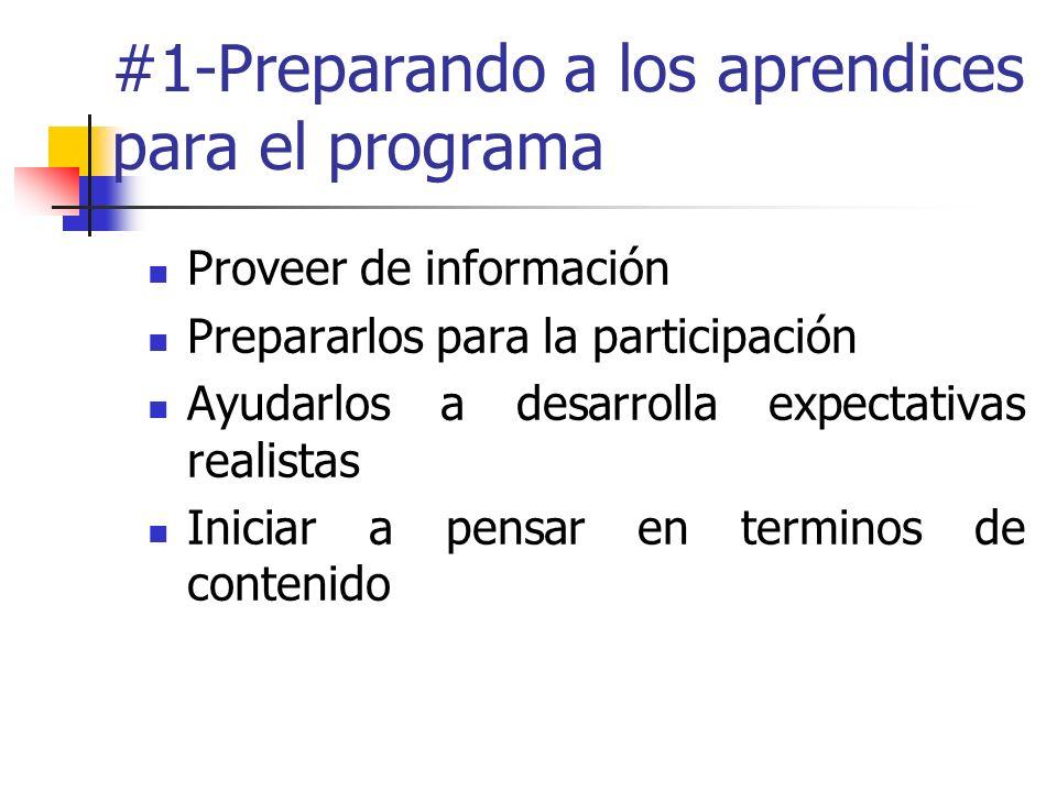#1-Preparando a los aprendices para el programa Proveer de información Prepararlos para la participación Ayudarlos a desarrolla expectativas realistas