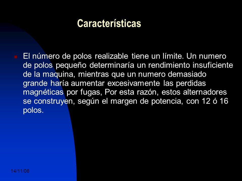 14/11/06 DuocUc, Ingenería Mecánica Automotriz y Autotrónica 13 El número de polos realizable tiene un límite.