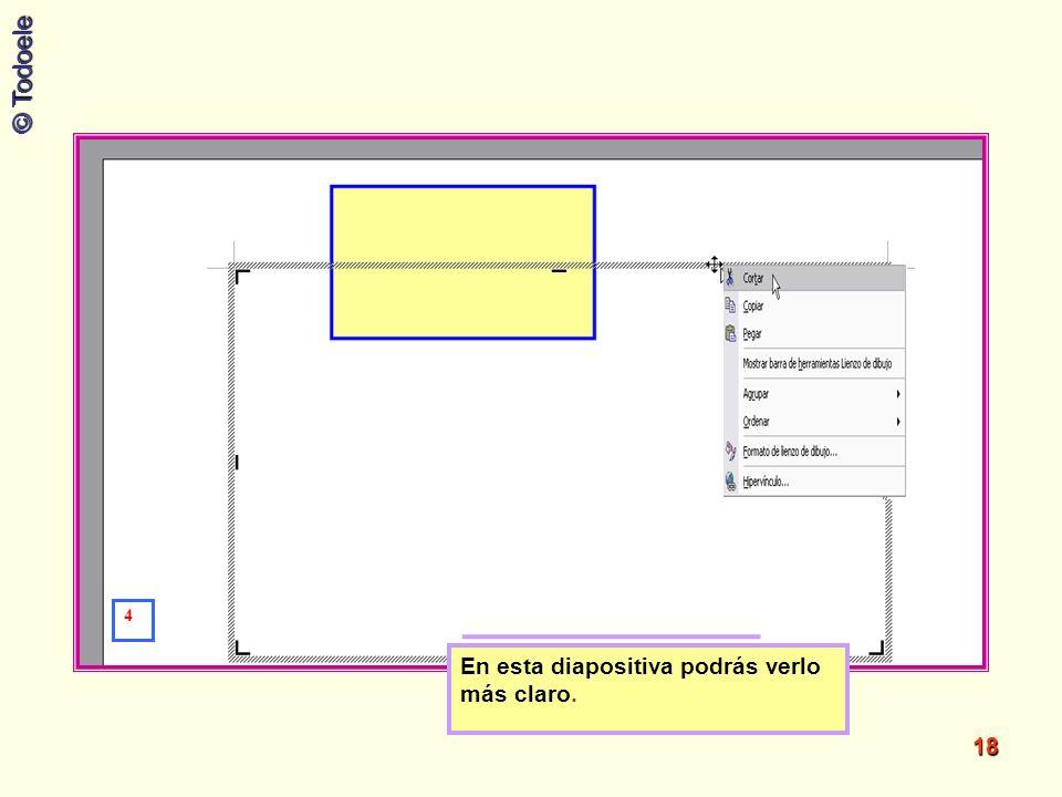 © Todoele 18 4 En esta diapositiva podrás verlo más claro.