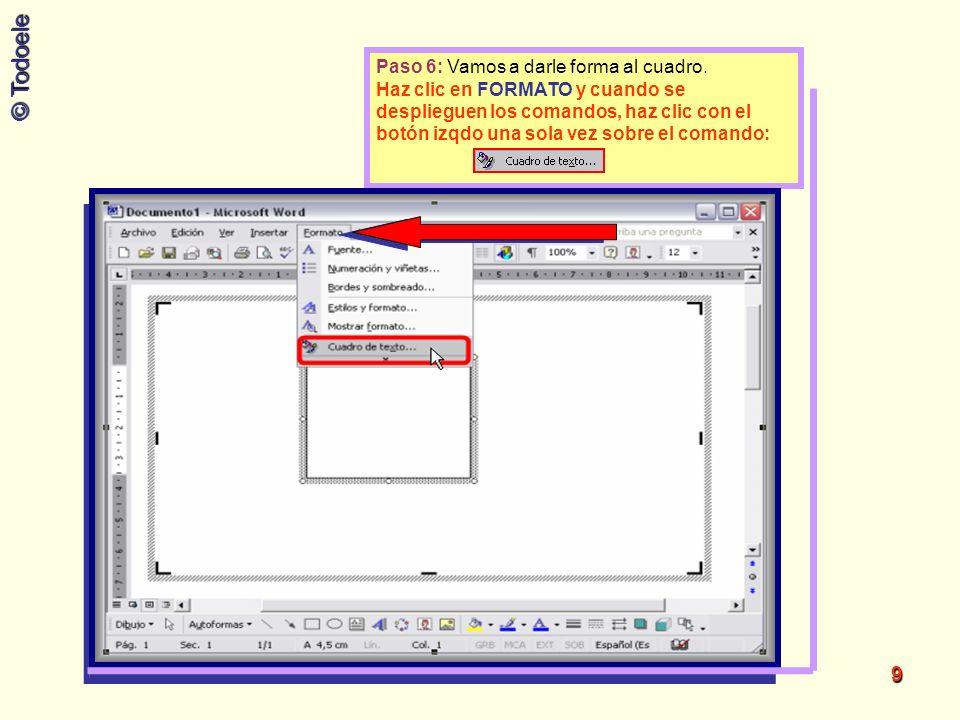 © Todoele 40 Paso 2: Selecciona la autoforma deseada, haz clic con el botón izqdo sobre ella.